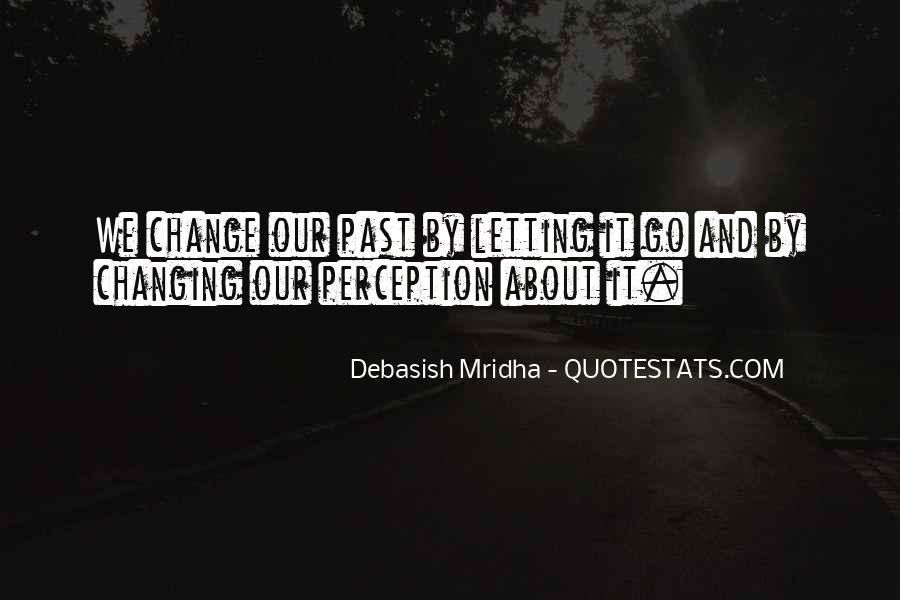 Quotes About Change And Love And Letting Go #476383