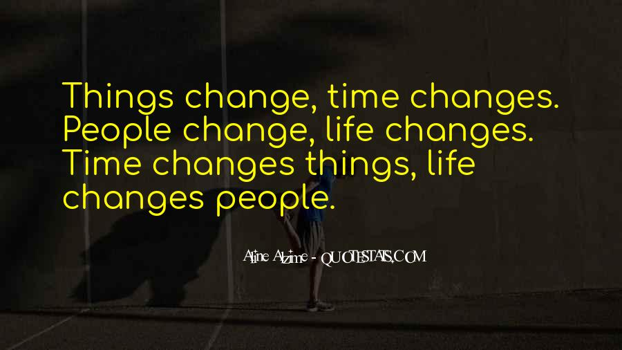 Quotes About Change And Love And Letting Go #632900