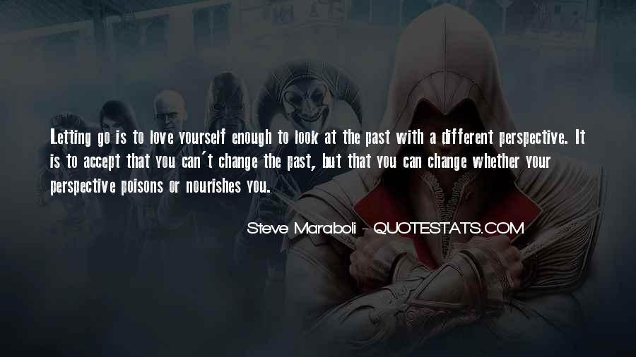 Quotes About Change And Love And Letting Go #843911