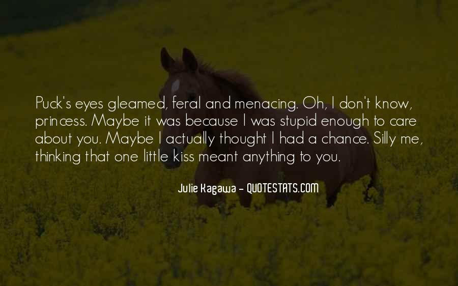 Quotes About Thinking You Had A Chance #105816
