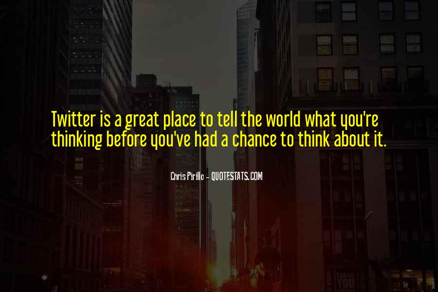 Quotes About Thinking You Had A Chance #1718971