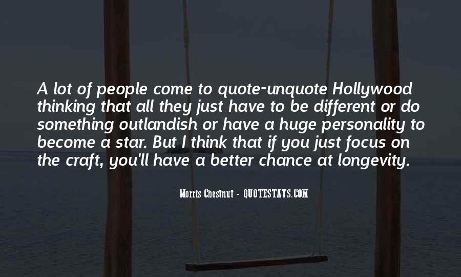 Quotes About Thinking You Had A Chance #211022