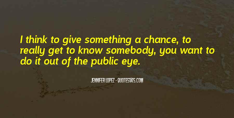 Quotes About Thinking You Had A Chance #234055