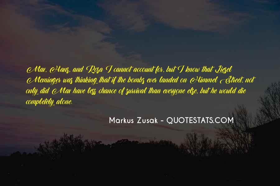Quotes About Thinking You Had A Chance #279073