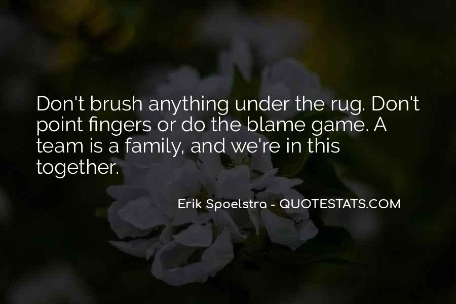 Quotes About Team And Family #1222343