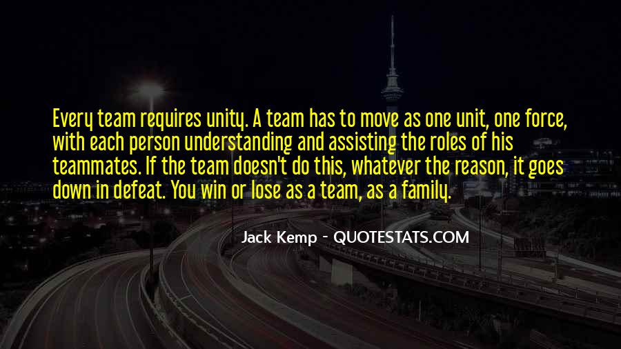 Quotes About Team And Family #1290894