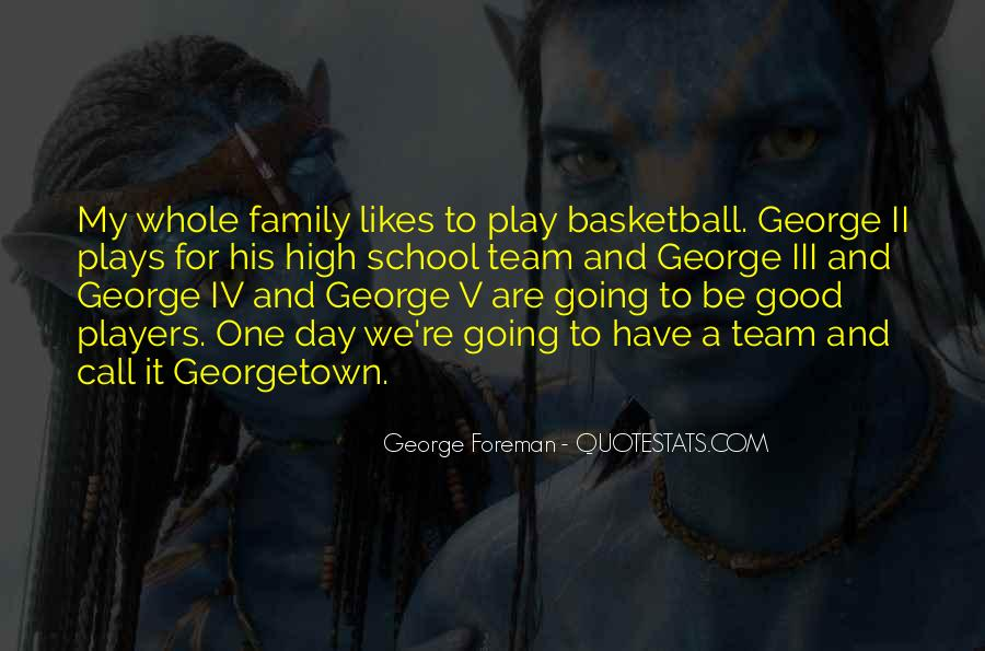 Quotes About Team And Family #1327096
