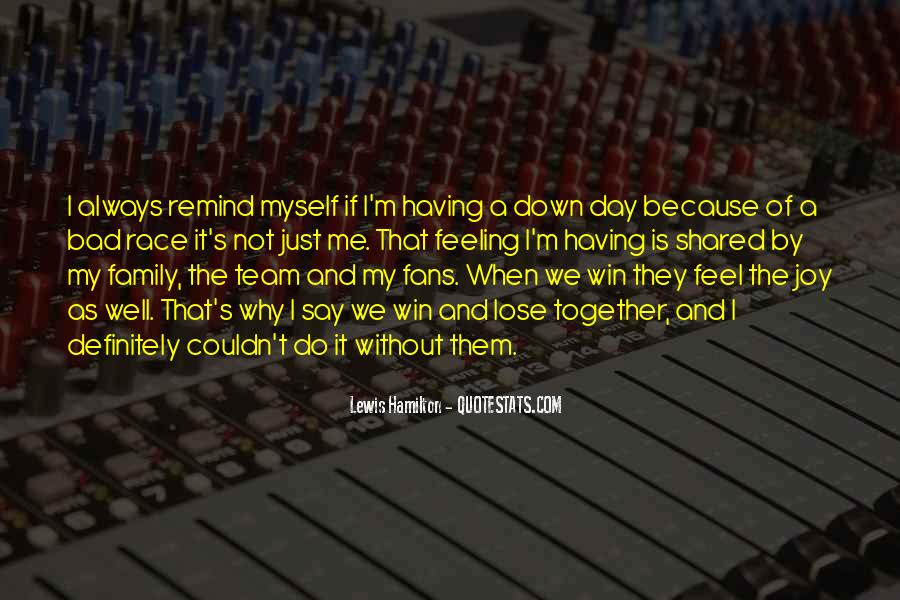 Quotes About Team And Family #1504332