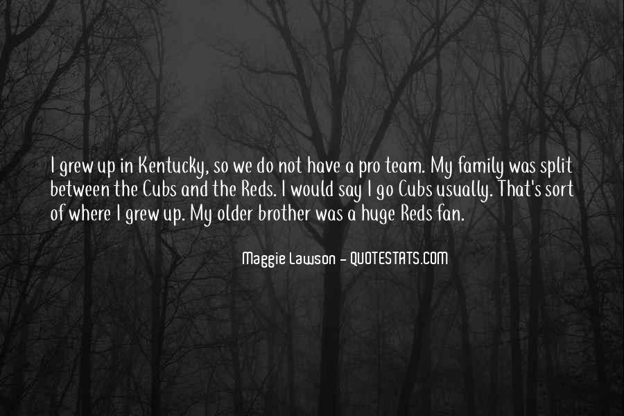 Quotes About Team And Family #1581051