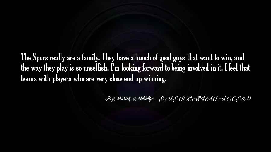 Quotes About Team And Family #1615445