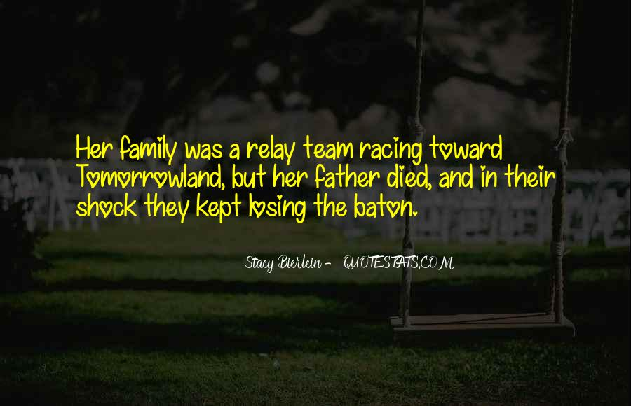 Quotes About Team And Family #1664446