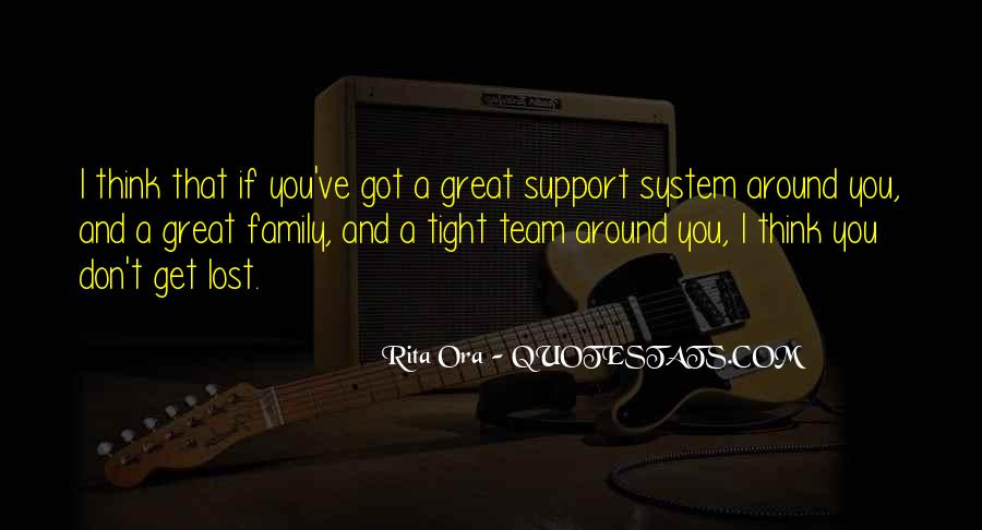 Quotes About Team And Family #172110