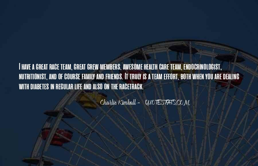 Quotes About Team And Family #1775403