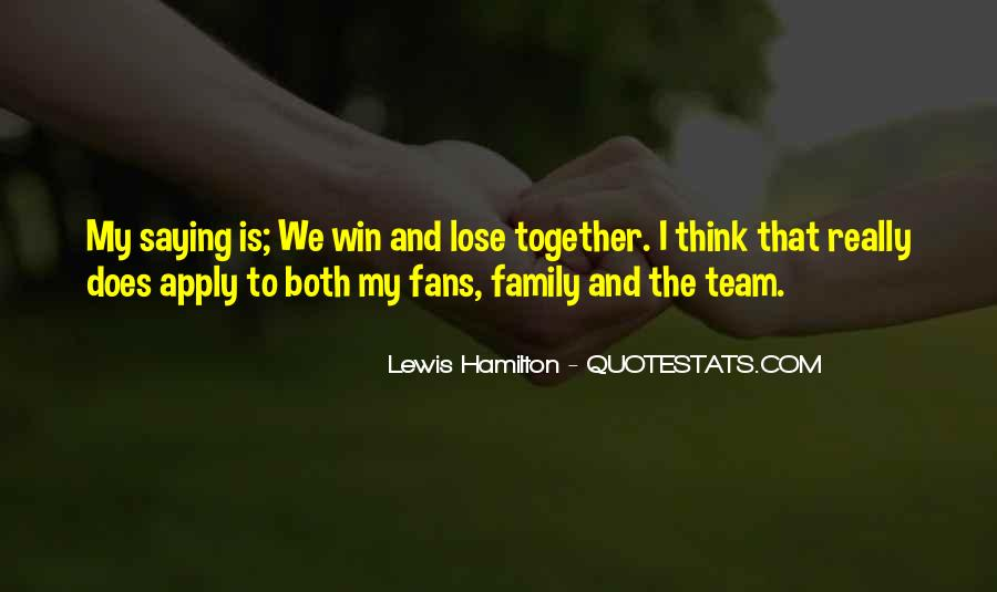 Quotes About Team And Family #228164