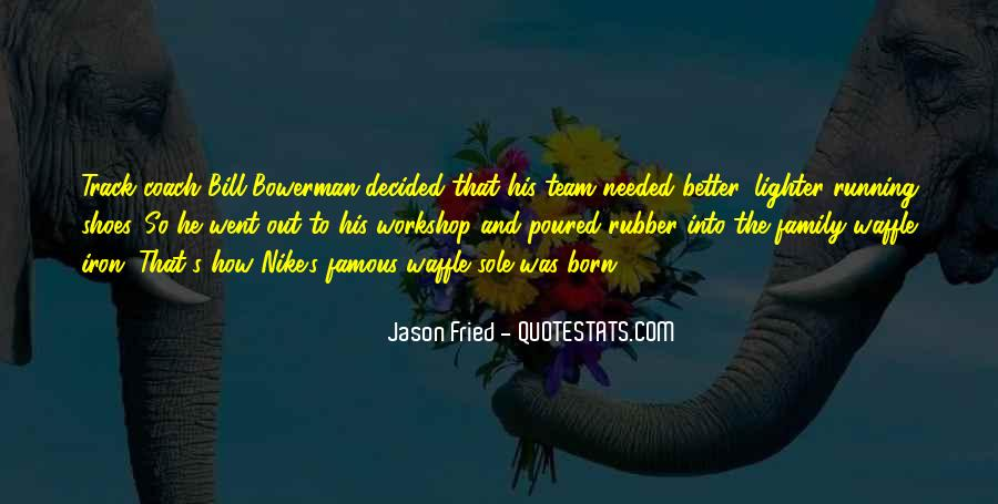 Quotes About Team And Family #921528