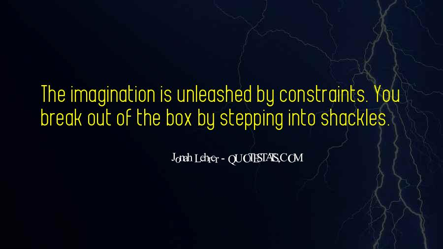 Quotes About Stepping Outside Of Your Box #818425