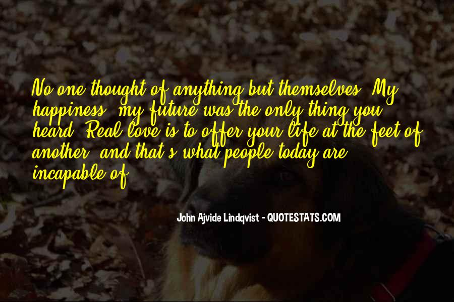 Quotes About You Are The Only One #114169