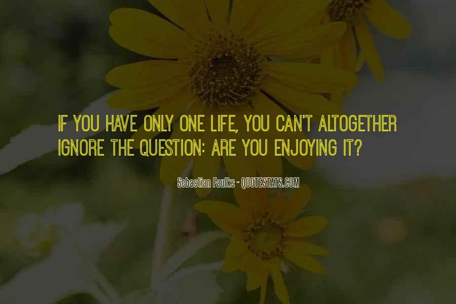 Quotes About You Are The Only One #124711