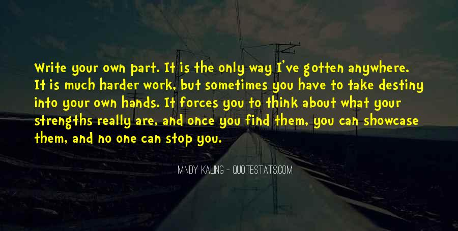 Quotes About You Are The Only One #228485