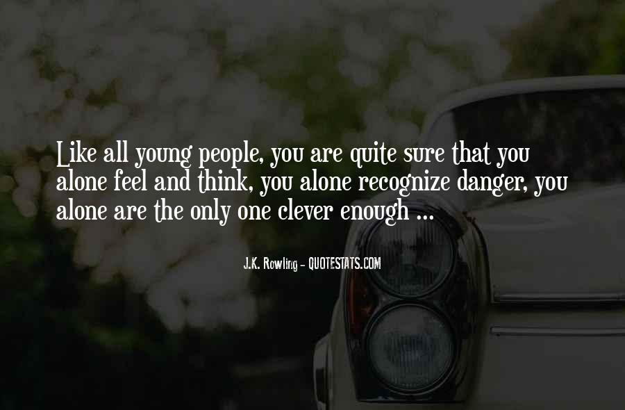 Quotes About You Are The Only One #231778