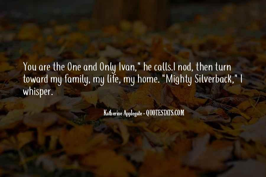 Quotes About You Are The Only One #24664
