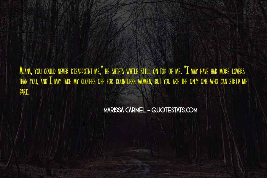 Quotes About You Are The Only One #266063