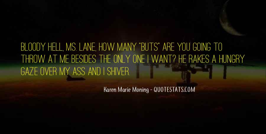 Quotes About You Are The Only One #69067