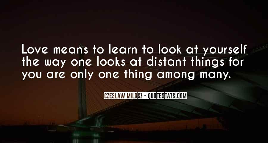 Quotes About You Are The Only One #88904