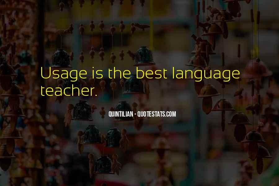 Quotes About Usage #539343