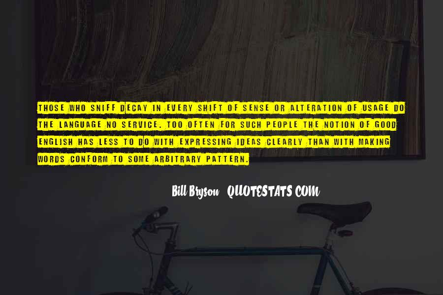 Quotes About Usage #581091