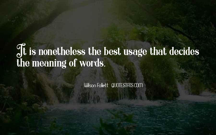 Quotes About Usage #867230