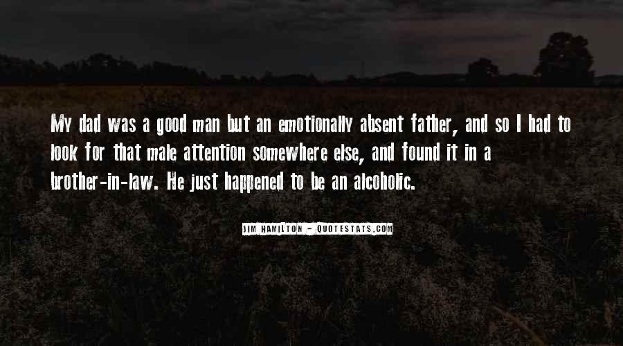 Top 16 Quotes About Absent Dad: Famous Quotes & Sayings ...