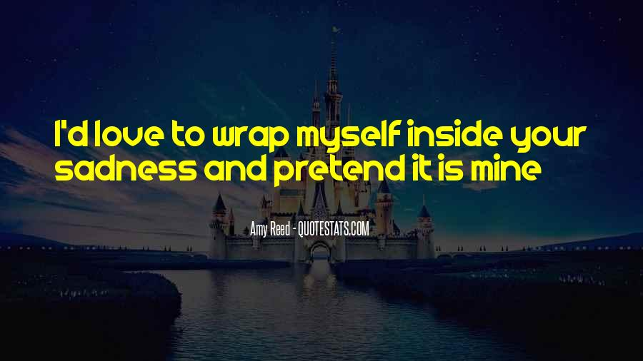 Quotes About Inside Sadness #1311321