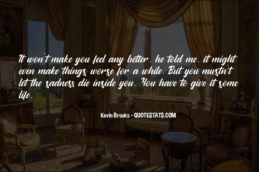 Quotes About Inside Sadness #1655790