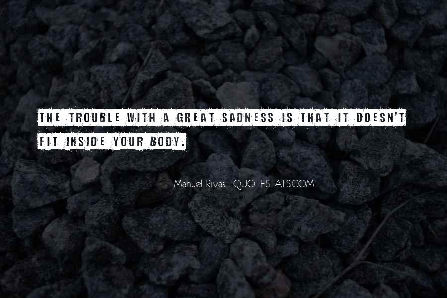 Quotes About Inside Sadness #682702