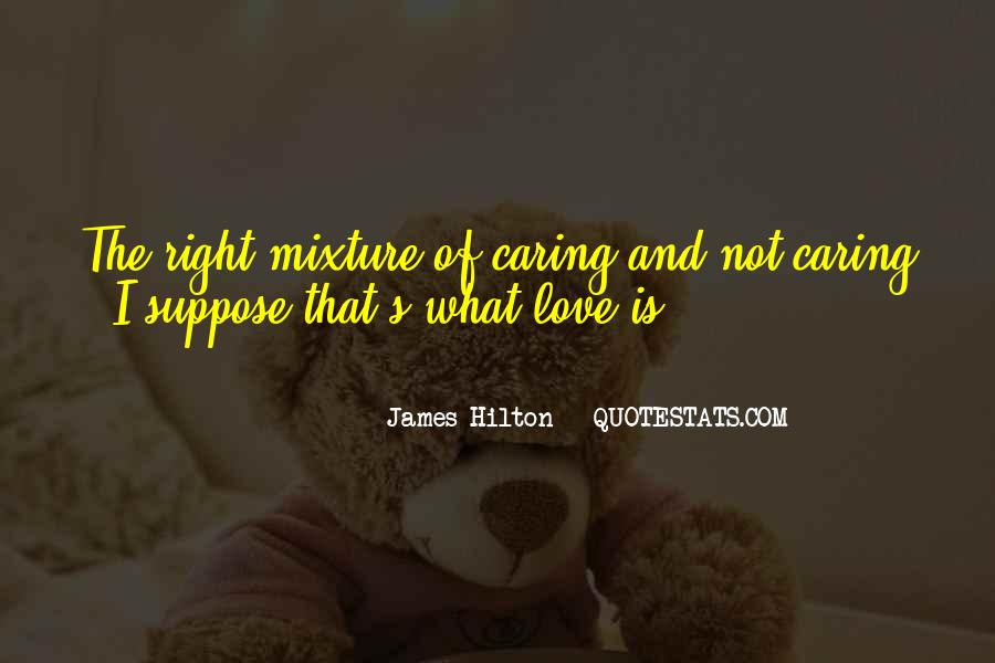 Quotes About Someone You Love Not Caring #42293