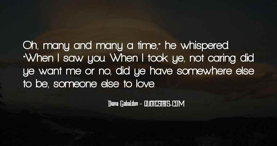 Quotes About Someone You Love Not Caring #816708