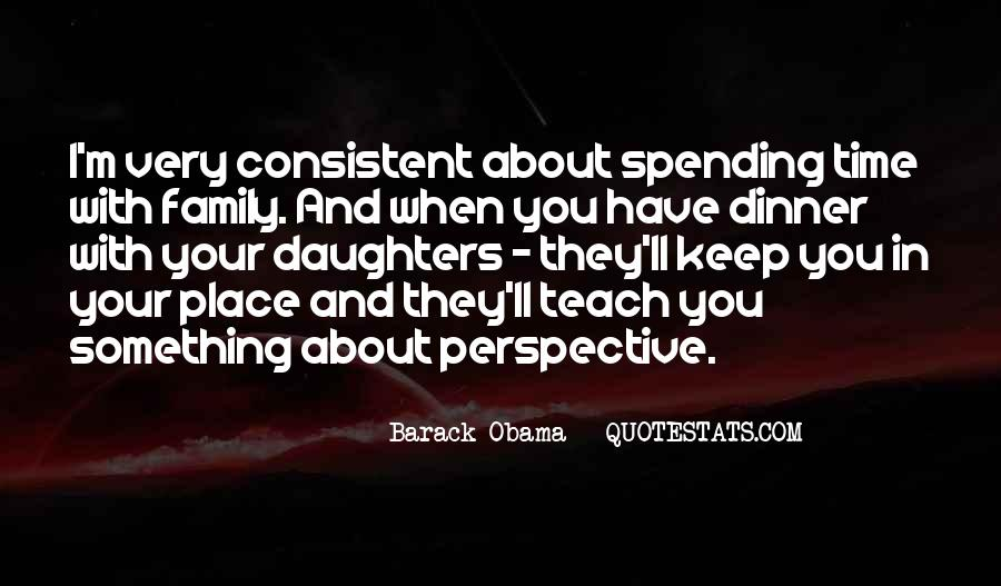 Quotes About Not Spending Time With Family #1181183