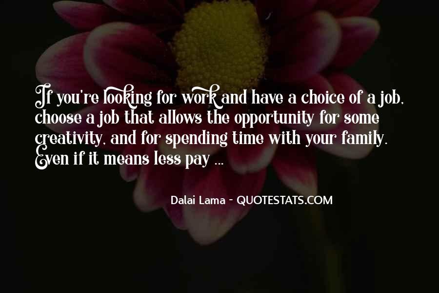 Quotes About Not Spending Time With Family #1340079