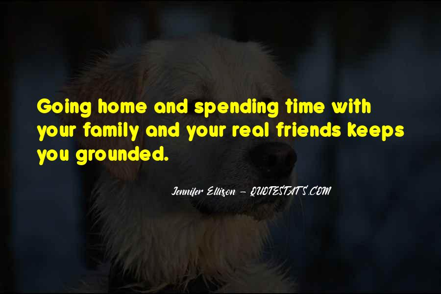 Quotes About Not Spending Time With Family #1482740