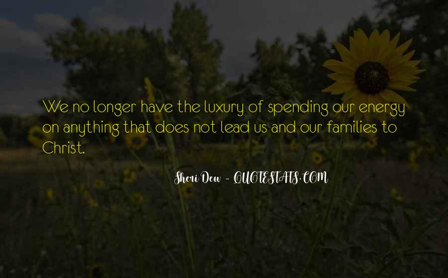 Quotes About Not Spending Time With Family #1799844