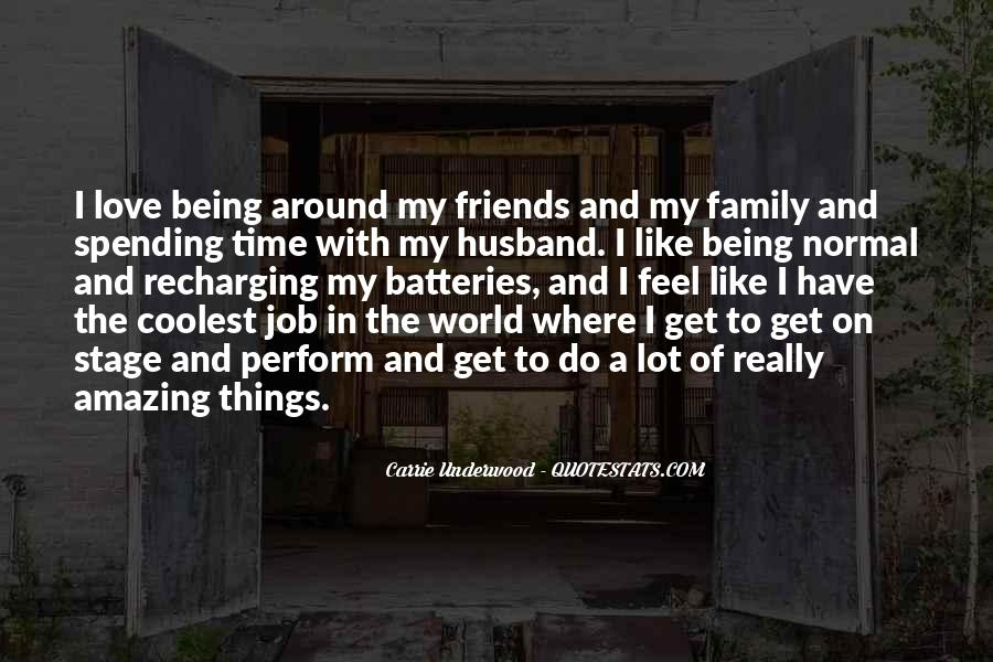 Quotes About Not Spending Time With Family #468913