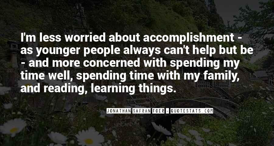 Quotes About Not Spending Time With Family #693391