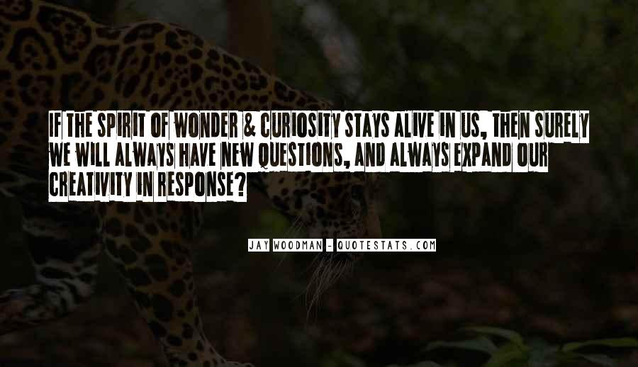 Quotes About Curiosity And Wonder #947819