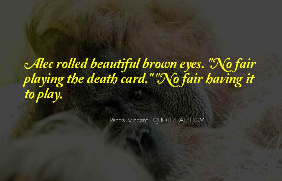 Quotes About Having Beautiful Eyes #1651549