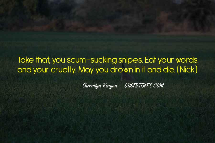 Quotes About Keeping Your Eyes Closed #2854