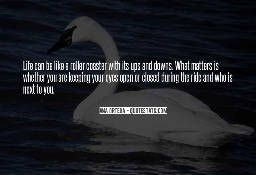 Quotes About Keeping Your Eyes Closed #783077