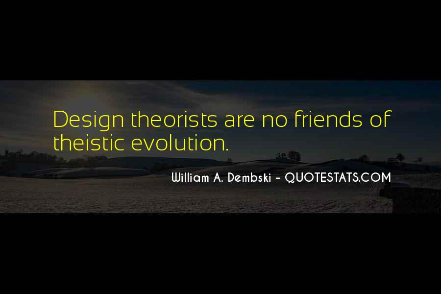 Quotes About Theistic Evolution #1163038