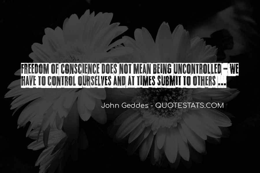 Quotes About Conscience And Freedom #1295427