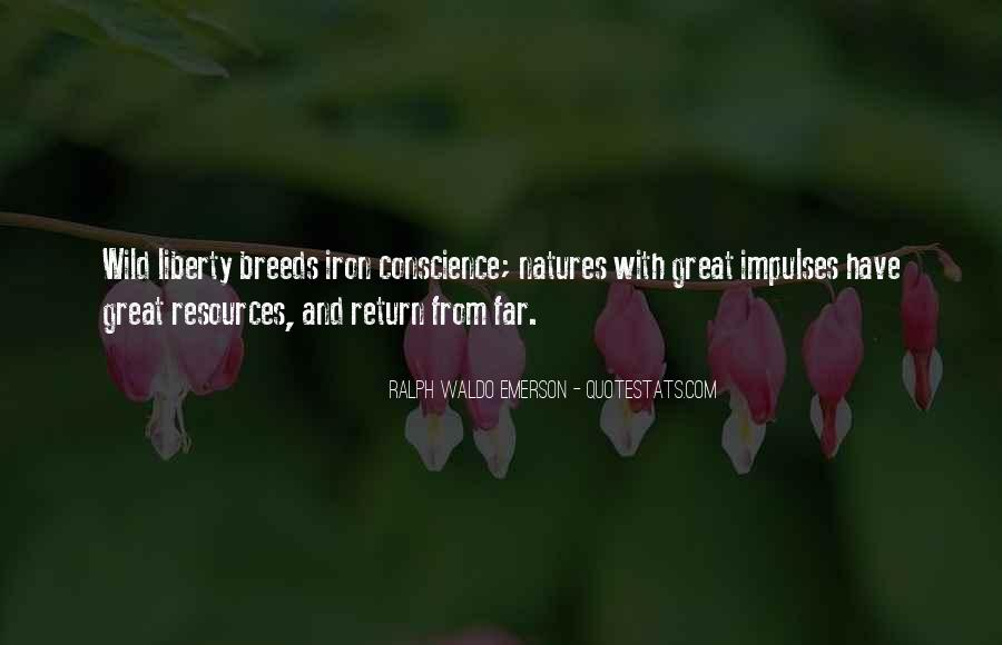 Quotes About Conscience And Freedom #240067